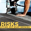 4 Risks of Putting Off Roof Repairs